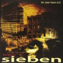 No Less Than All - Vinile LP di Sieben