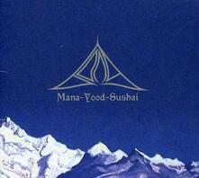 Mana-Yood-Sushi - Vinile LP di Bong