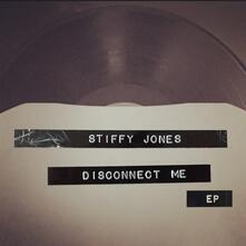 Disconnect Me - Vinile 7'' di Stiffy Jones