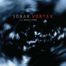 Vortex - Vinile LP di David Torn,Sonar