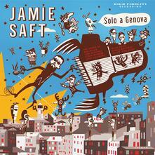 Solo a Genova - Vinile LP di Jamie Saft