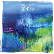 Shamania - Vinile LP di Marilyn Mazur