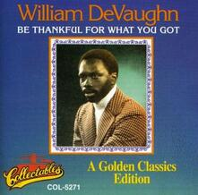 Be Thankful for What You - Vinile LP di William DeVaughn