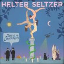 Helter Seltzer - Vinile LP di We Are Scientists
