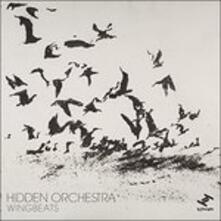 Wingbeats - Vinile 7'' di Hidden Orchestra