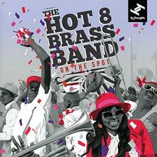 On the Spot - Vinile LP di Hot 8 Brass Band