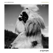 Ceremonial - Vinile LP di Anchorsong