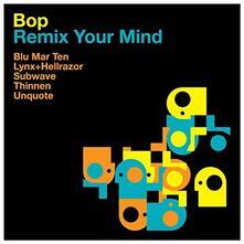 Remix Your Mind - Vinile LP di Bop