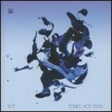 Punk's Not Dead - Vinile LP di Bop