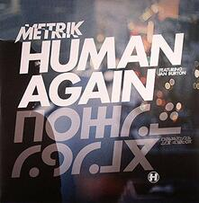 Human Again / Slipstream - Vinile LP di Metrik