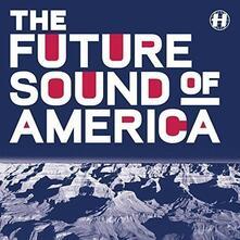 Future Sound of America - Vinile LP