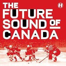 Future Sound of Canada - Vinile LP