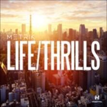 Life-Thrills - Vinile LP di Metrik