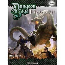 Dungeon Saga. Il Tiranno di Halpi