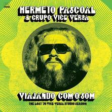 Viajando Com o Som. The Lost 76 Vise Versa Studio Session - Vinile LP di Hermeto Pascoal