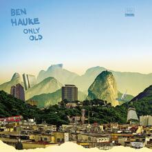 Only Old - Vinile LP di Ben Hauke