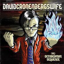 Octoberman Sequence - Vinile LP di David Cronenberg's Wife