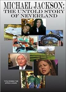 Michael Jackson. The Untold Story Of Neverland - DVD