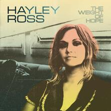 The Weight of Hope - Vinile LP di Hayley Ross