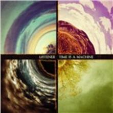 Time Is a Machine - Vinile LP di Listener