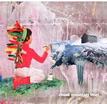 Cheeck Mountain Thief - Vinile LP di Cheeck Mountain Thief