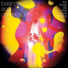 Things We Think Were Missing - Vinile LP di Balance & Composure