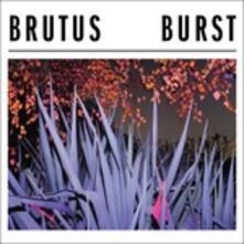 Burst - Vinile LP di Brutus