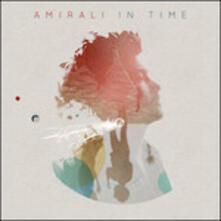 In Time - Vinile LP di Amirali