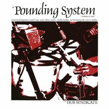 The Pounding System - Vinile LP di Dub Syndicate
