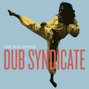 One Way System - Vinile LP di Dub Syndicate