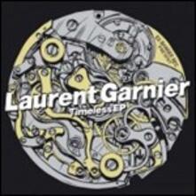Timeless Ep - Vinile LP di Laurent Garnier