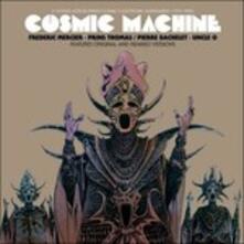 Cosmic Machine - Vinile 7''