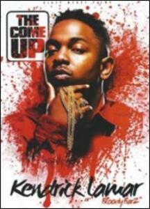 Bloody Barz. The Come Up - CD Audio + DVD di Kendrick Lamar