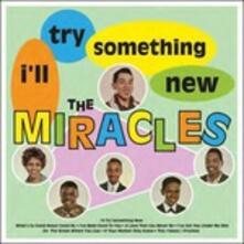 I'Ll Try Something New - Vinile LP di Miracles