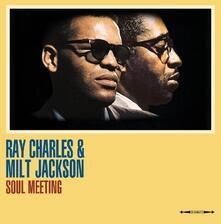 Soul Meeting (180 gr.) - Vinile LP di Ray Charles,Milt Jackson
