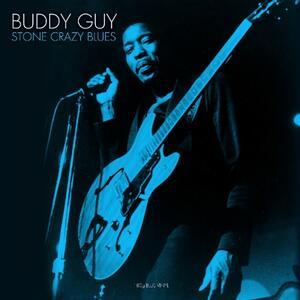 Stone Crazy Blues (180 gr.) - Vinile LP di Buddy Guy