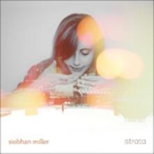 Strata - Vinile LP di Siobhan Miller