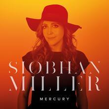 Mercury (Coloured Limited) - Vinile LP di Siobhan Miller