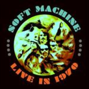 Live in 1970 (Limited Edition) - Vinile LP di Soft Machine