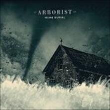 Home Burial - Vinile LP di Arborist