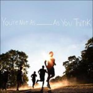 You Re Not as As You Think - Vinile LP di Sorority Noise