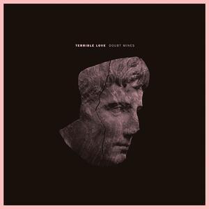 Doubt Mines Ep ( + MP3 Download) - Vinile LP di Terrible Love