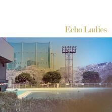 Echo Ladies (Blue Vinyl) - Vinile 10'' di Echo Ladies