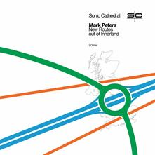 New Routes Out of Innerland - Vinile LP di Mark Peters