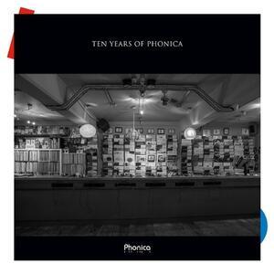Ten Years of Phonica - Vinile LP