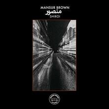 Shiroi - Vinile LP di Mansur Brown