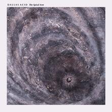 The Spiral Arm - Vinile LP di Dallas Acid