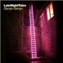 Late Night Tales - Vinile LP di Django Django