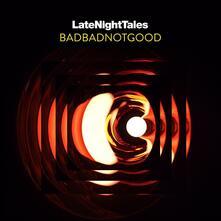 Late Night Tales - Vinile LP di Badbadnotgood