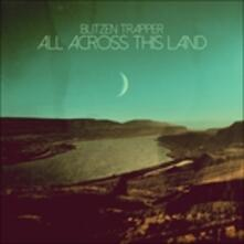 All Across This Land - Vinile LP di Blitzen Trapper
